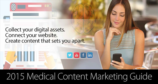 2015 Medical Content Marketing Guide