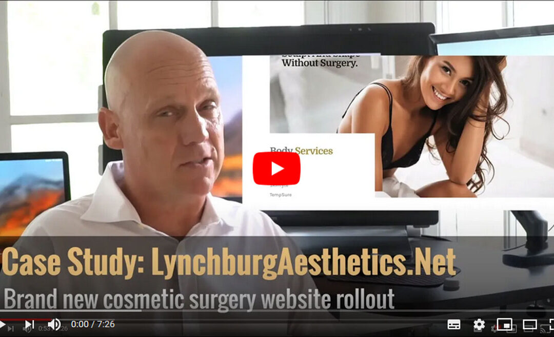 LynchburgAesthetics.net – Video Case Study